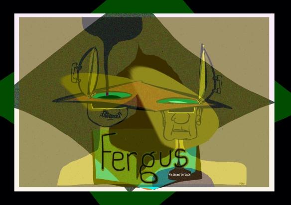 Fergus-we_need_to_talk