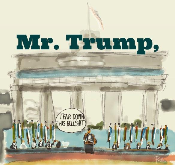 Mr. Trump, Tear Down This BS